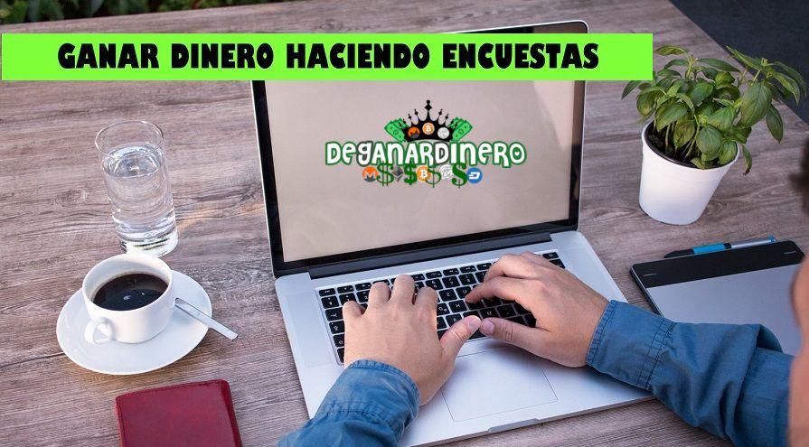 GANAR DINERO HACIENDO ENCUESTAS PAGADAS